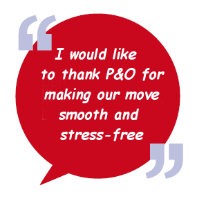 I would like to thank  P&O for making our move  smooth and stress-free